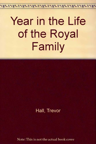 Year in the Life of the Royal Family