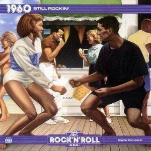 The Rock 'N' Roll Era: 1960 Still Rockin'