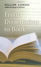 William germano from dissertation to book