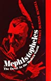 Mephistopheles: The Devil in the Modern World (0801418089) by Jeffrey Burton Russell