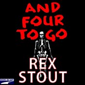 And Four to Go | Rex Stout