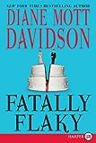 Fatally Flaky (Goldy Culinary Mysteries, No. 15) (0061720089) by Davidson, Diane Mott