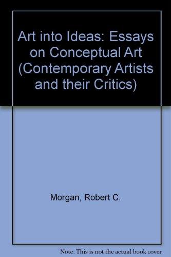 Art into Ideas: Essays on Conceptual Art
