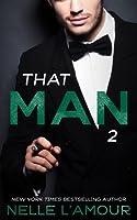 THAT MAN 2: (That Man Series) (English Edition)