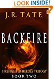 Backfire: Firefighter Heroes Trilogy (Book Two)