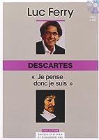 Descartes, Volume 7 : Je pense donc je suis. Avec cd-rom