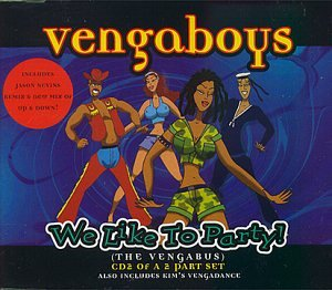 Vengaboys - We Like to Party (The Vengabus) - Zortam Music