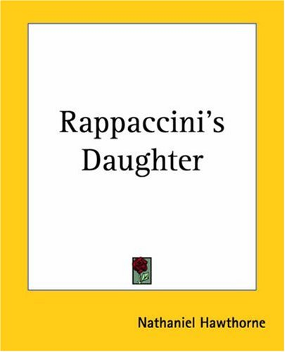 Rappaccini's Daughter Summary | BookRags.