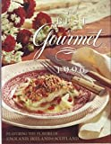 The Best of Gourmet: Featuring the Flavors of England Ireland and Scotland (0679449361) by Gourmet Magazine Editors