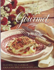 The Best of Gourmet: Featuring the Flavors of England Ireland and Scotland by Gourmet Magazine Editors