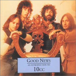 10cc - Goods News: An Introduction To - Zortam Music