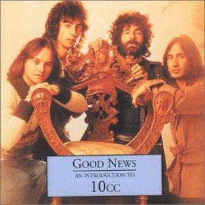 10cc - Goods News: An Introduction To - Zortam Music