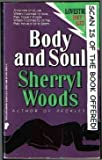 Body and Soul, Woods, Sherryl