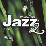 echange, troc Artistes Divers - Essentiel Jazz 2
