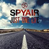 JUST ONE LIFE-SPYAIR