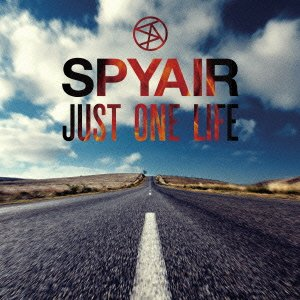 SPYAIR – Just One Life (FLAC)