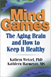 41JRKHXJZVL. SL160  Mind Games: The Aging Brain and How to Keep it Healthy