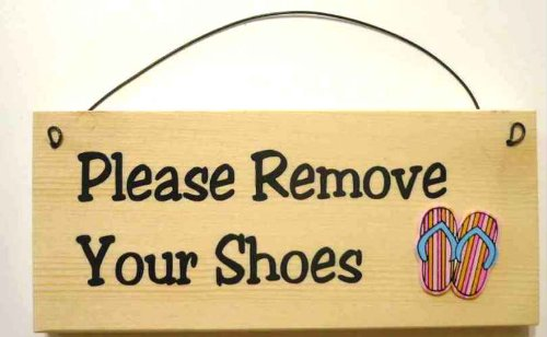 Please Remove Your Shoes with thongs