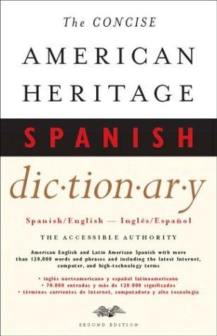 The Concise American Heritage Spanish Dictionary Spanish English Ingles Espanol Spanish Edition