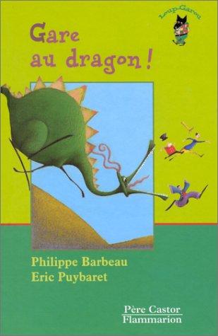 Gare au dragon !