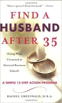 Find a husband after 35 rachel greenwald matchmaker