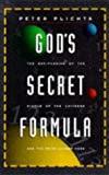 God's Secret Formula: Deciphering the Riddle of the Universe and the Prime Number Code
