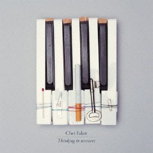 Chet Faker - Thinking In Textures [Japan CD] PCD-20196