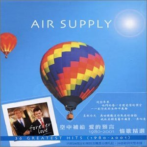 Air Supply - Forever Love: 36 Greatest Hits 1980-2001 Disc 1 - Zortam Music