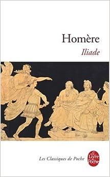 Iliade (Ldp Classiques) (Spanish Edition): Homere: 9782253010807