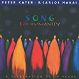 echange, troc Carlos Nakai & Peter Kater - Song for Humanity