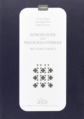 introduzione-alla-psicologia-generale-tra-teoria-e-pratica-i-manuali