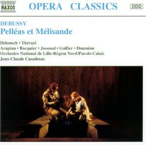 Debussy: Pelléas et Mélisande (Gesamtaufnahme)