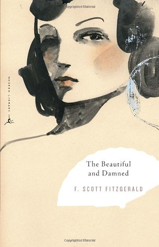 The Beautiful and Damned (Modern Library Classics)