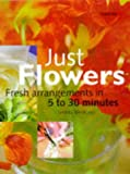 Just Flowers (Tricks of the Trade) (0600594734) by Westland, Pamela