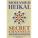 Secret Channels: The Inside Story of Arab-Israeli Peace Negotiations ~ Muḥammad...