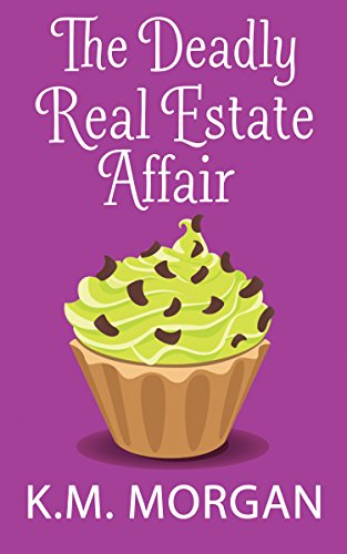 The Deadly Real Estate Affair Cozy Mystery) Daisy McDare Cozy Creek Mystery Book 4) PDF Download Free