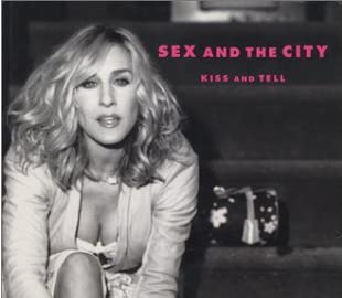 sex and the city -KISS AND TELL 完全版