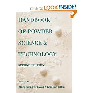 Handbook of powder science and technology Lambert Otten, Muhammed E. Fayed