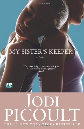 My Sister's Keeper: A Novel (Wsp Readers Club) - Jodi Picoult