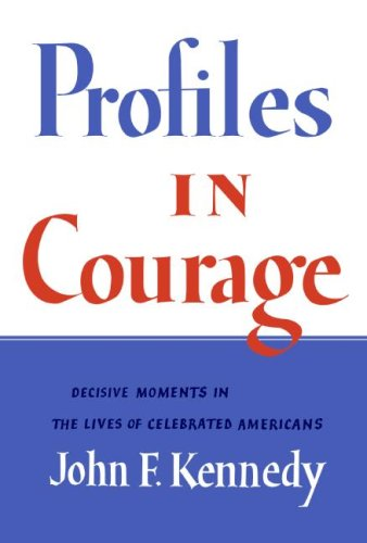 Profiles in Courage Free Book Notes, Summaries, Cliff Notes and Analysis