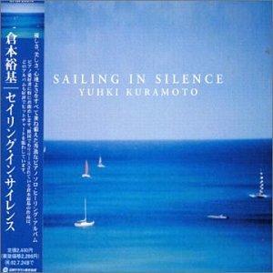 Yuhki Kuramoto - Sailing in Silence (2001)