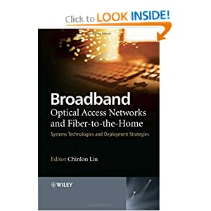 Broadband Optical Access Networks and Fiber-to-the-Home 2011 PDF eBook