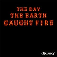 The Day the Earth Caught Fire 2012 (Original Extended)