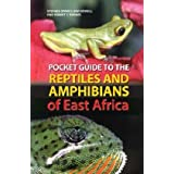 Pocket Guide to the Reptiles and Amphibians of East Africa (Pocket Guide)by Stephen Spawls