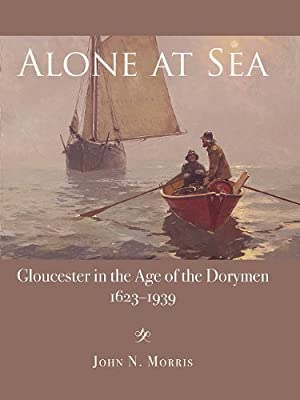 Alone At Sea Gloucester Maritime from Commonwealth Editions