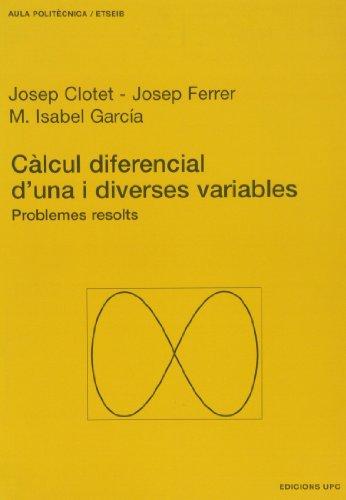 CALCUL DIFERENCIAL D UNA I DIVERSES VARIABLES