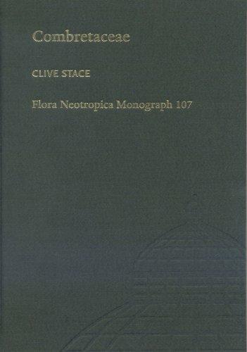 Combretaceae: Terminalia and Buchenavia With Abdul-Ridha Alwan (Fora Neotropica Monograph)