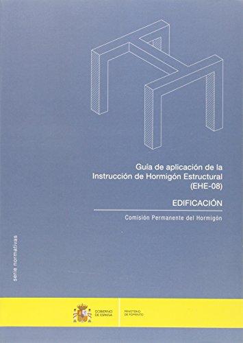 GUIA DE APLICACION DE LA INSTRUCCION DE HORMIGON ESTRUCTURAL