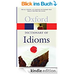 The Oxford Dictionary of Idioms (Oxford Paperback Reference)