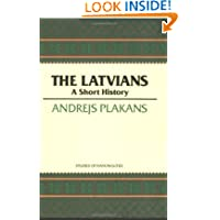 The Latvians: A Short History (Hoover Institution Press Publication)